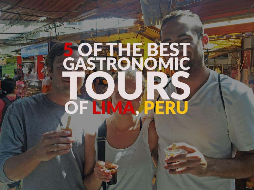 guide to lima food tours 1