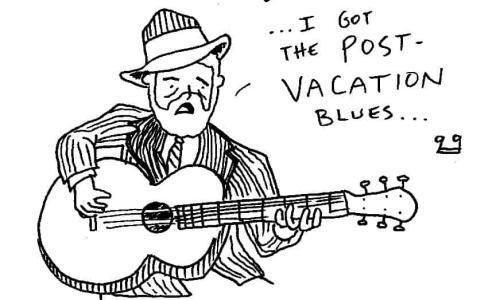 Post Vacation Blues
