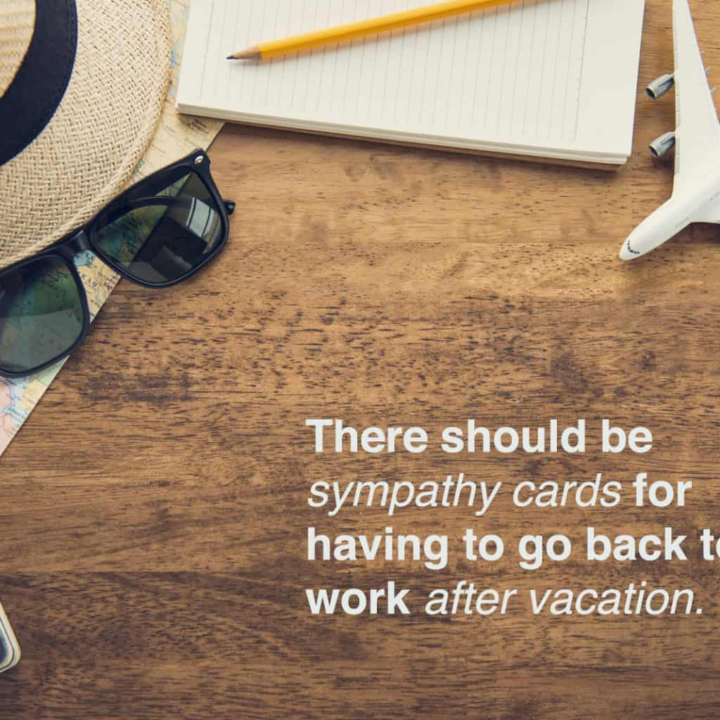 end of vacation quotes